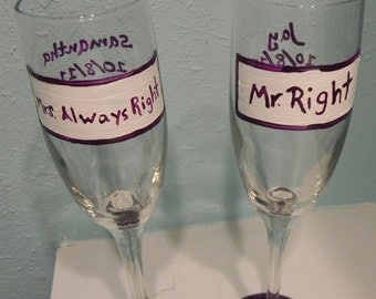 Mr.Right and Mrs. Always Right Wedding champagne flutes