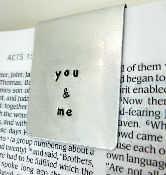 Personalized Bookmark - You & Me Bookmark - Hand Stamped Aluminum  - Great  Gift! - Boyfriend Gift