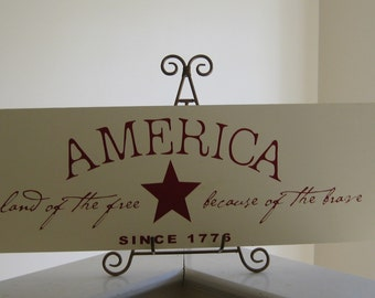 America, Land of the Free, Because of the Brave Plaque