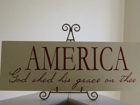 America, God Shed his Grace on Thee Plaque