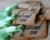 "Vintage Inspired ""Drink Me"" Tags - Set of 10 - You Choose Ribbon Color"