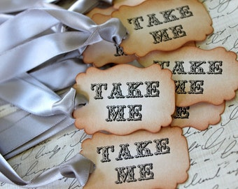 "Vintage Inspired ""Take Me"" Tags - Set of 10 - You Choose Ribbon Color"