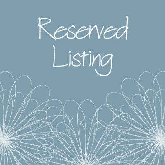 Reserved Listing for TD4998