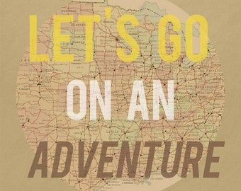 Let's Go On an Adventure Art Print -  Yellow Brown and Tan Map Road Trip Art - 8x10