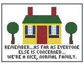 A Nice, Normal Family - Retro Cross Stitch Subversive Sampler Chart