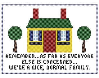 A Nice, Normal Family - Retro Cross Stitch Subversive Sampler Chart
