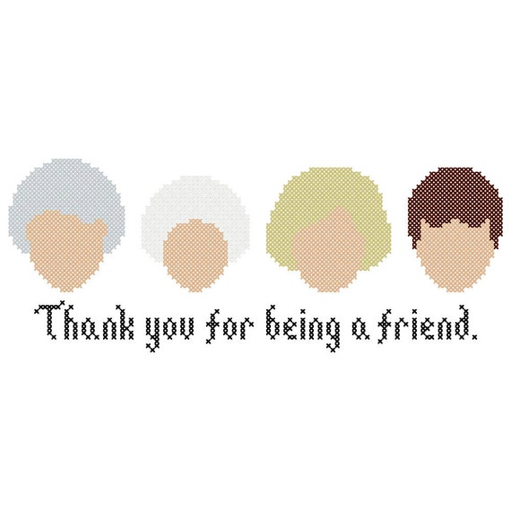 "Golden Girls Inspired ""Thank You for Being a Friend"" Cross Stitch Chart"