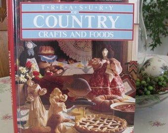 Vintage Craft Book Better Homes and Gardens Treasury of Country Crafts and Foods