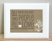 Personalized All Because Two People Fell In Love print - 8 x 10