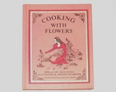 Vintage 70s COOKING WITH FLOWERS Cookbook
