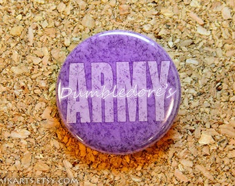 Dumbledore's Army Slogan Pin-back Button