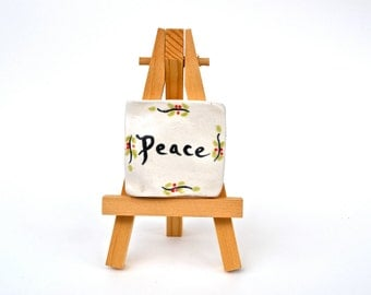 Peace - 2 x 2 Tile with Easel