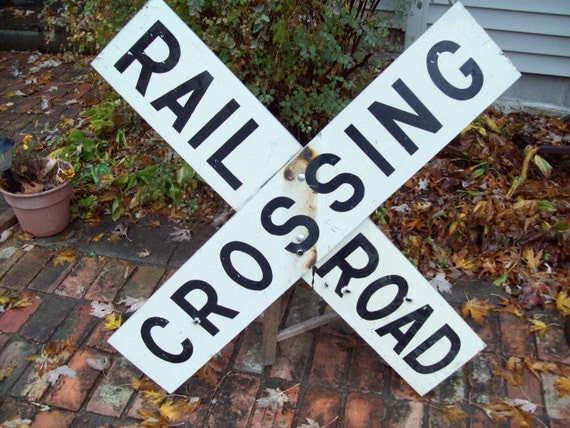 Vintage Railroad Crossing Sign.