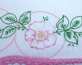 Rose Embroidered Pillowcase with Crochet Edging Vintage - Pink Rock Rose