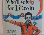 Vintage Book -Children Book  - Weekly Reader - African Americans - Who'll Vote for Lincoln