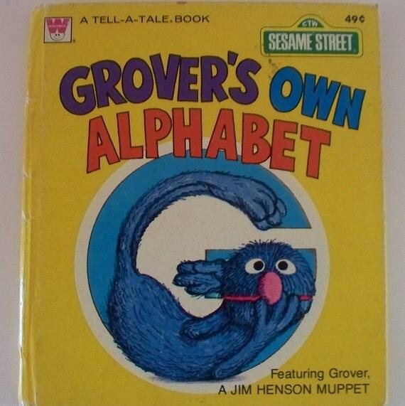 Vintage Children's Book - Sesame Street - Grover's Own Alphabet