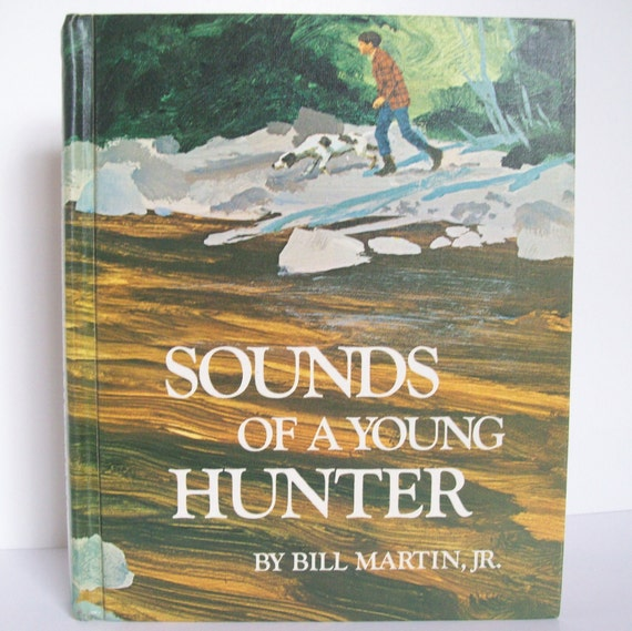 Vintage Children's Books - Sounds of a Young Hunter- Reader