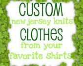 Custom clothing from YOUR favorite tees