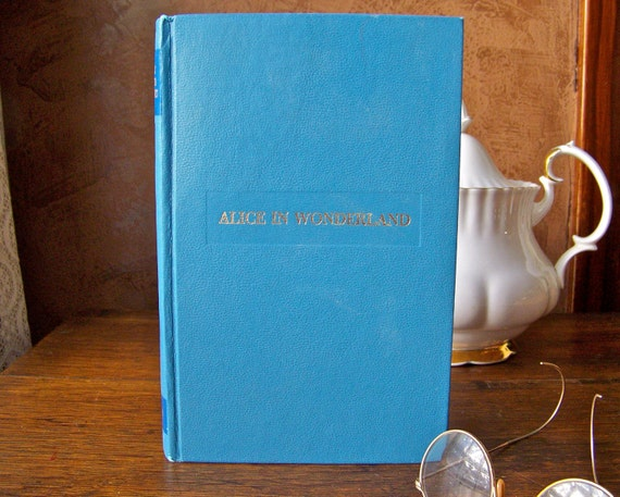 Alice in Wonderland and Through the Looking Glass Hardcover Book RESERVED