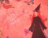 My MaGic Journal - art journal/notebook/diary/sketchbook with my original art print-the pink witch-on