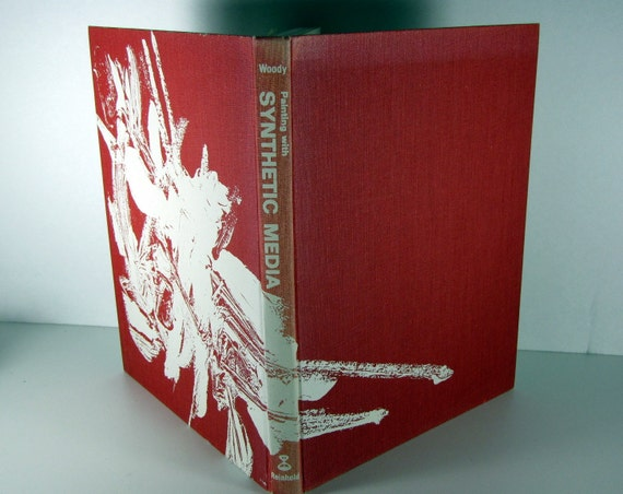 Painting with Synthetic Media by Woody Hardback 1965 Illustrated