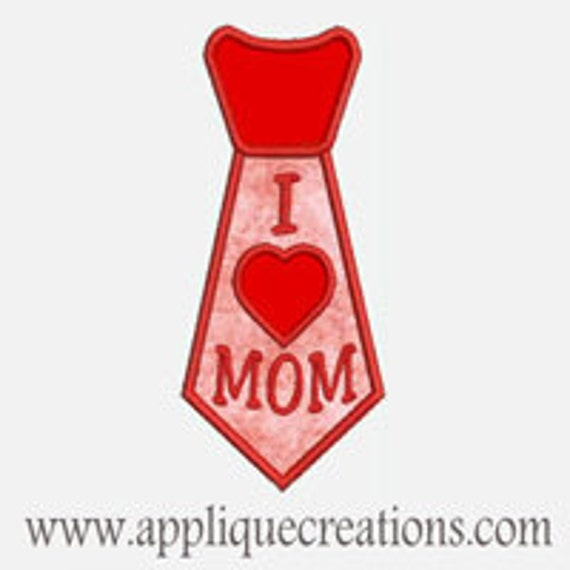 I Heart Mom Tie...Embroidery Applique Design...Three sizes for multiple hoops...Item1469.