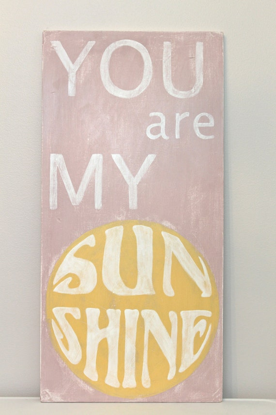 You Are My Sunshine Wooden Wall Decor: Moved permanently. Girlfriend ...