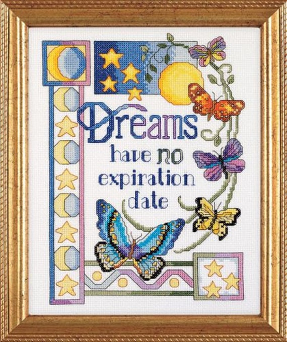 Dreams Have No Expiration Date - Counted Cross Stitch Kit