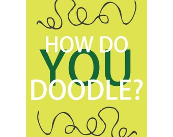 Typography  How Do You Doodle Question Illustrated Graphic Art Yellow Green Print