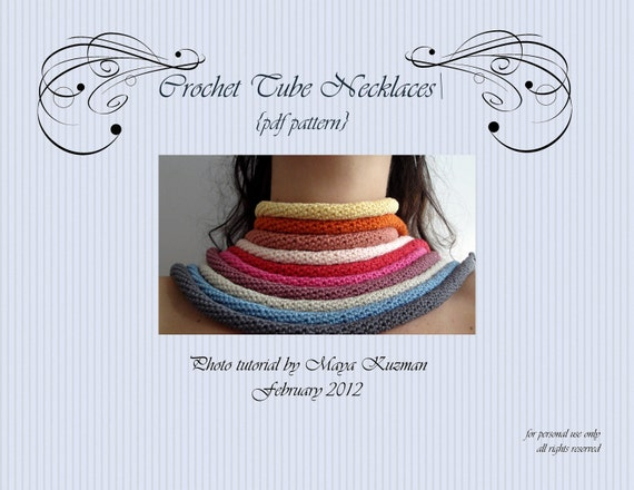 CROCHET PATTERN - Crocheted Tube Necklaces, crocheted necklace, crocheted tubes, crocheted accessory, - a photo tutorial