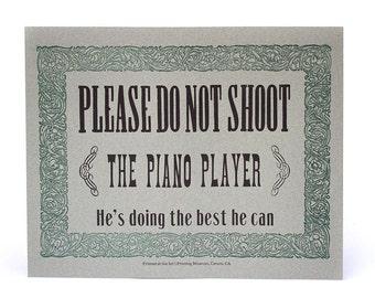 Please Don't Shoot ORIGINAL Hand Printed Letterpress Print