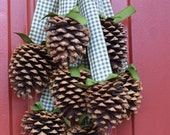 Reserved For carlkeeper - Two PineCone Cluster/Wreaths Nature Winter Decor