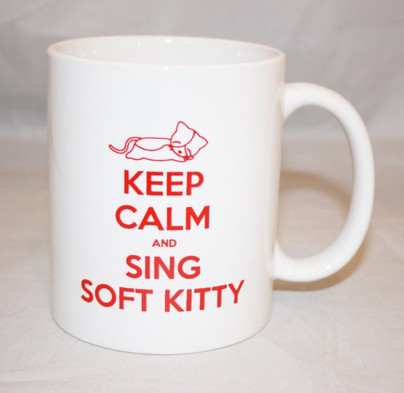 The Big Bang Theory Keep Calm and Sing Soft Kitty Mug
