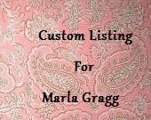 Custom Listing for Marla Gragg