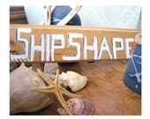 Ship shape, nautical sign, beach house, sailing, for the beach, for the lake, cottage,  boy's bedroom, etc - rusticrevivals
