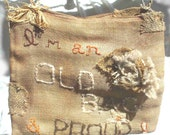 recycled hand bag - I'm an Old Bag... and Proud