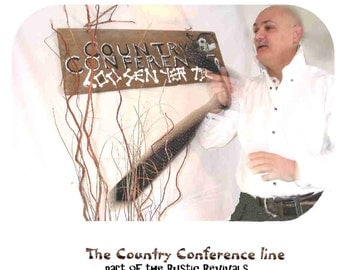 Country Conference line (set of 3)  from our NEW Custom Special Events series of Rustic Signs,Shipping is incl. in the price
