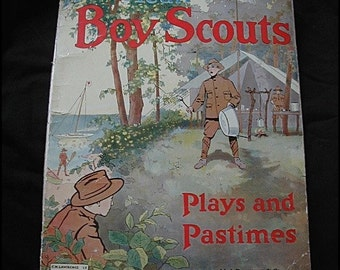 American Boy Scouts Book C. H. Lawrence 1912 Plays and Pastimes