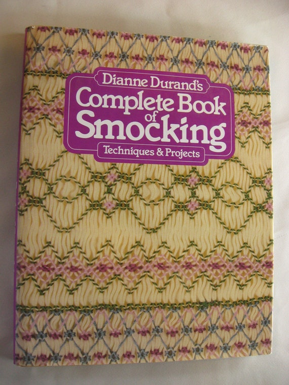 Smocking Instruction Book Dianne Durand Techniques Projects ISBN 0-442-24510-6