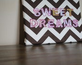 chevron Quilted wall hanging with vintage sheet letters. SWEET DREAMS.