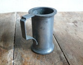 RESERVED FOR CINDY:vintage lead tankard, metal cup, french vintage home decor
