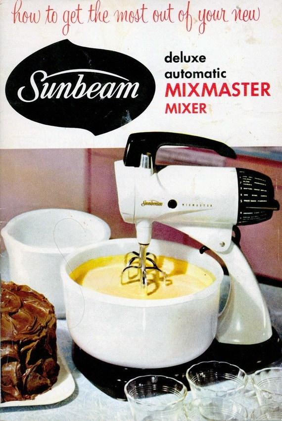 1950s SUNBEAM MIXMASTER Electric Mixer Cookbook Model 12C