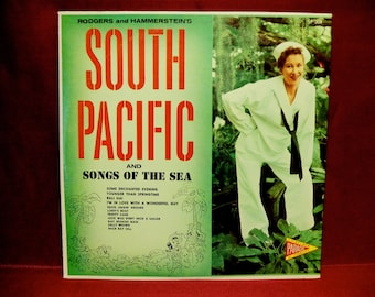 Rodgers and HAMMERSTEIN'S - South Pacific and Songs of the Sea - 1960s Vintage Vinyl Record Album