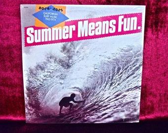 SUMMER MEANS FUN - California Surf Music, 1962-1974 - Vintage Vinyl Record Album