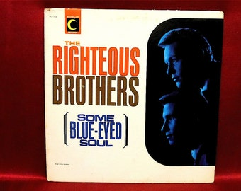 The RIGHTEOUS BROTHERS - Blue Eyed Soul - 1964 Vintage Vinyl Record Album