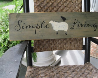 Country Primitive Wooden Sign - Simple Living - sheep sign crow sign