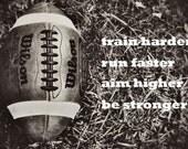 Football Sports Dorm College Boys room Inspiration Motivation Black & white - 8x10 art print by Dawn Smith