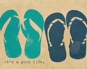Flip flops Beach Summer Typography Positivity - 8 x10 print by Dawn Smith