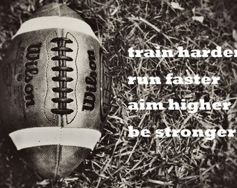 Football Sports Dorm College Boys room Inspiration Motivation Black & white - 8x10 art print by Dawn Smith