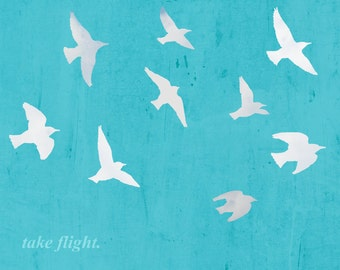 Birds in flight blue silhouette typography motivational inspirational Dorm decor - 8 x 10 art print by Dawn Smith
